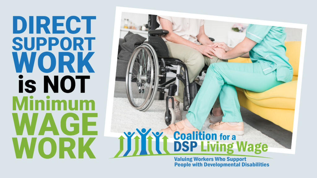 Direct Support Work is NOT Minimum Wage Work-March212019